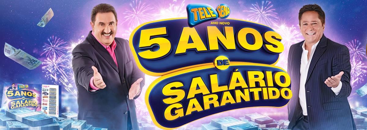 Tele Sena de Ano novo 2019 - Salario garantido
