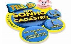 Promoção Um Sonho de Cadastro da Tele Sena 2019